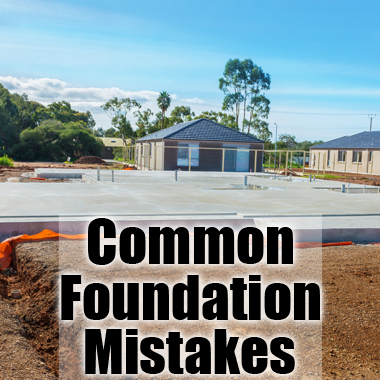 Common Foundation Mistakes